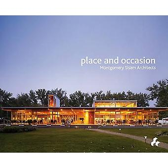 Place and Occasion - Montgomery Sisam Architects by David Sisam - 9781