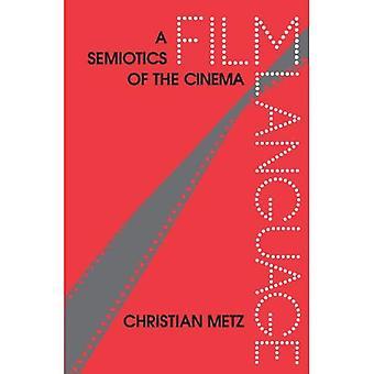 Metz: Film Language (Pr Only)