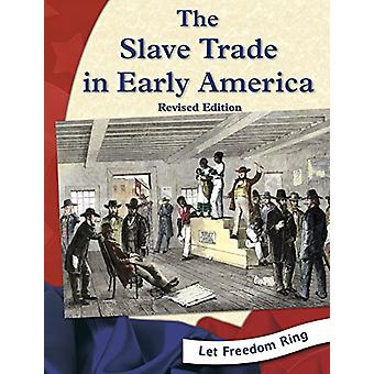 The Slave Trade in Early America by Kristin Thoennes Keller - 9781515