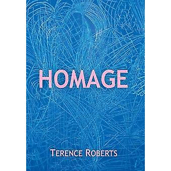 Homage by Terence Roberts