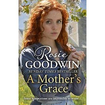 Mothers Grace by Rosie Goodwin