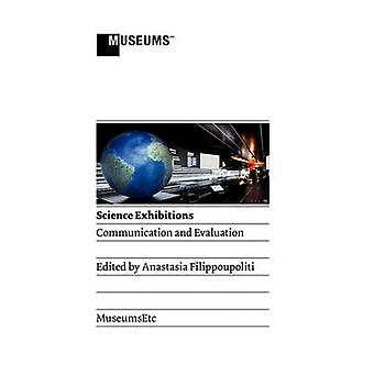 Science Exhibitions Communication and Evaluation by Filippoupoliti & Anastasia