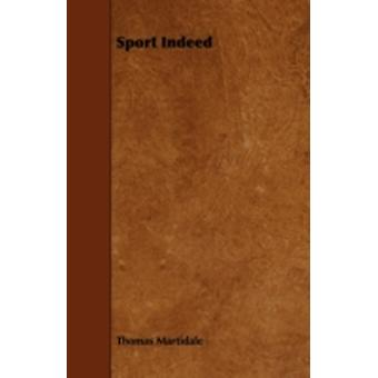 Sport Indeed by Martidale & Thomas