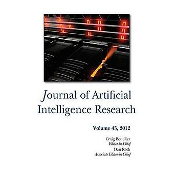 Journal of Artificial Intelligence Research Volume 45 by Boutilier & Craig