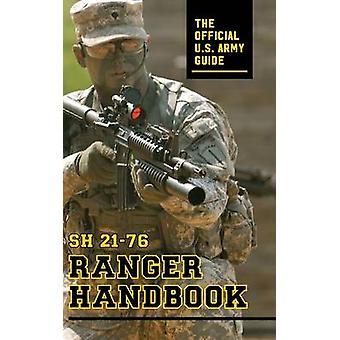 Ranger Handbook by Army United States. Army & United States