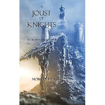 A Joust of Knights Book 16 in the Sorcerers Ring by Rice & Morgan