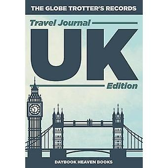The Globe Trotters Records  Travel Journal UK Edition by Daybook Heaven Books