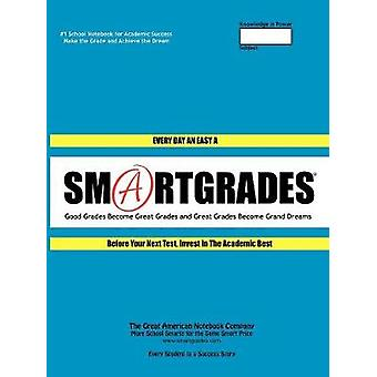 SMARTGRADES 2N1 School Notebooks  How to Do More Homework in Less Time   5 STAR REVIEWS Student Tested Teacher Approved Parent Favorite In 24 Hours Earn A Grade and Free Gift by SMARTGRADES INC.