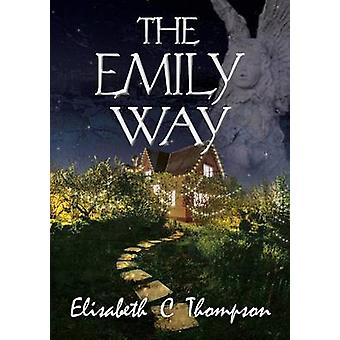 The Emily Way by Thompson & Elisabeth C
