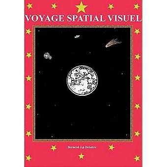 Voyage spatial visuel by Delattre & Bernard Jp