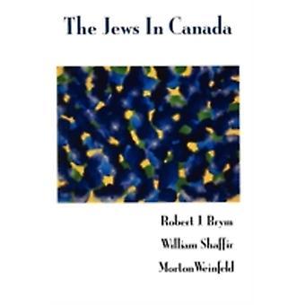 The Jews in Canada by Brym & Robert J.
