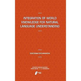 Integration of World Knowledge for Natural Language Understanding by Ovchinnikova & Ekaterina