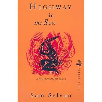 Highway in the Sun and Other Plays
