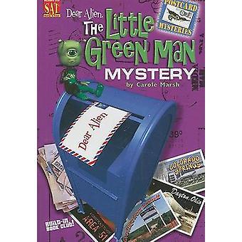 Dear Alien - The Little Green Man Mystery by Carole Marsh - 9780635063