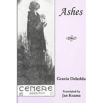 Ashes by Grazia Deledda - Janice Kozma - 9780838640036 Book
