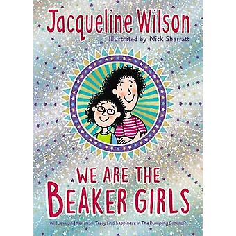 We Are The Beaker Girls by Jacqueline Wilson - 9780857535870 Book
