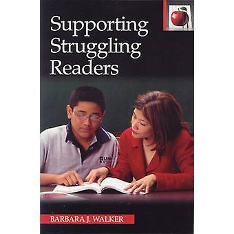 Supporting Struggling Readers by Barbara J. Walker - 9780887510861 Bo