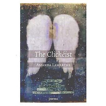 Die Clicheist: Gedichte