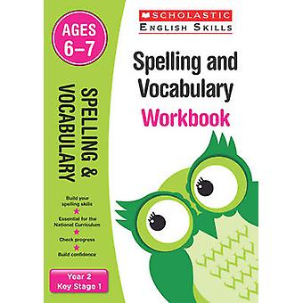 Spelling and Vocabulary Workbook Year 2 by Snashall & Sarah