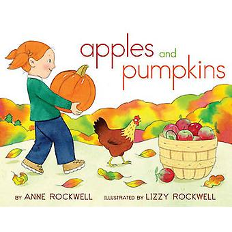 Apples and Pumpkins by Anne Rockwell - Lizzy Rockwell - 9781442403505