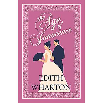 The Age of Innocence by Edith Wharton - 9781847497918 Book
