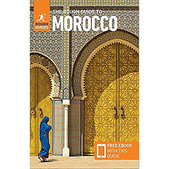 The Rough Guide to Morocco (Travel Guide with Free eBook) by Rough Gu