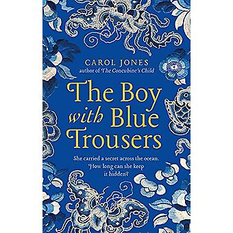 The Boy with Blue Trousers by Carol Jones - 9781786699855 Book