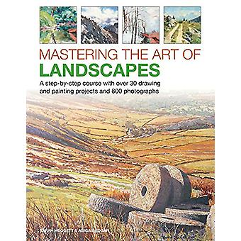 Mastering the Art of Landscapes - A step-by-step course with 30 drawin