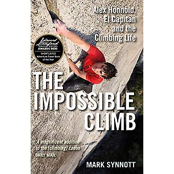 The Impossible Climb - Alex Honnold - El Capitan and the Climbing Life