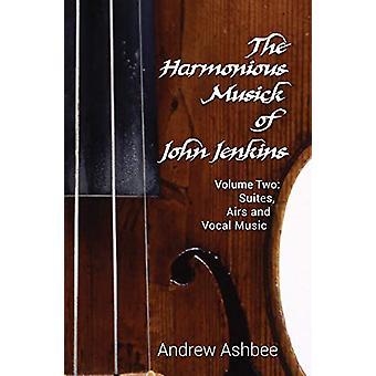 The Harmonious Musick of John Jenkins II - Volume Two - The Fantasia-S
