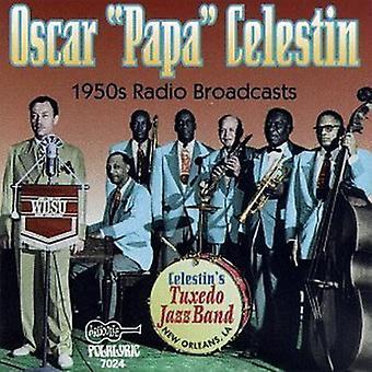 Papa Celestin - 1950's Radio Broadcasts [CD] USA import