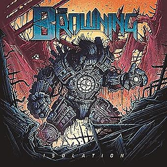 The Browning - Isolation (LP) [Vinyl] USA import