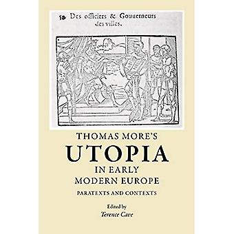 Thomas More's 'Utopia' in early modern Europe: Paratexts and contexts [Illustrated]