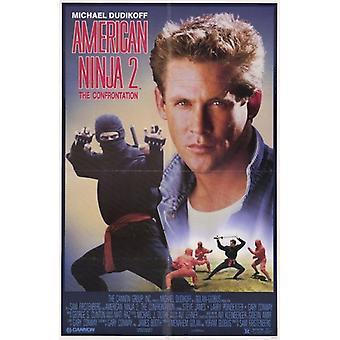 American Ninja 2 vastakkainasettelua elokuvajuliste (11 x 17)