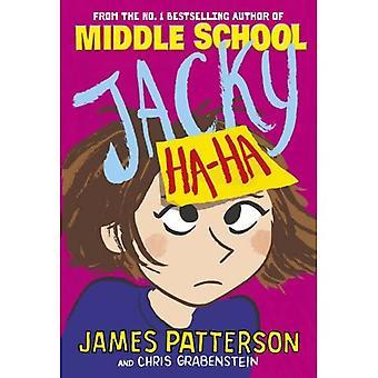 Jacky Ha-Ha: (Jacky Ha-Ha 1) - Jacky Ha-Ha -sarja