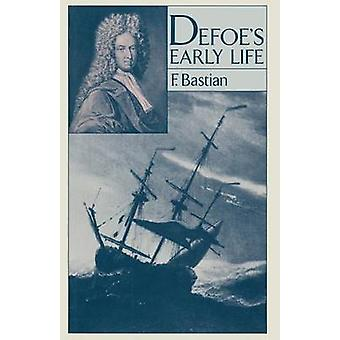 Defoe's Early Life by F. Bastian - 9781349049783 Book