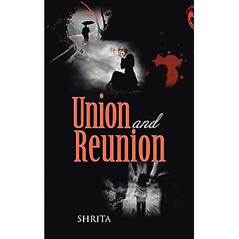 Union and Reunion by Aashya Khanduja - 9781482821284 Book