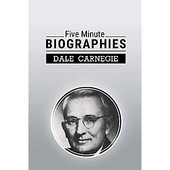 Five Minute Biographies by Dale Carnegie - 9781607968221 Book