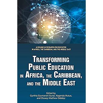 Transforming Public Education in Africa - the Caribbean - and the Mid