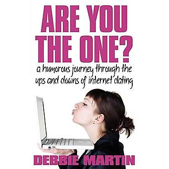 Are You the One? A Humorous Journey Through the Ups and Downs of Inte
