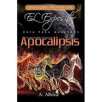 Una Mirada Biblica al libro de Apocalipsis door A Albizu