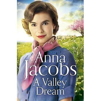 A Valley Dream Book 1 in the uplifting new Backshaw Moss series