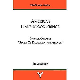 America's Half-Blood Prince:� Barack Obama's