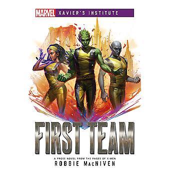 First Team: Marvel Xavier's Institute (Paperback, 2021)