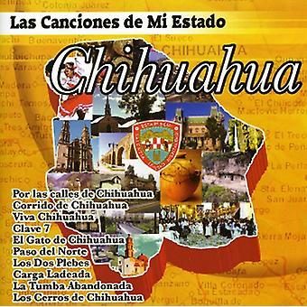 Las Canciones De MI Estado Chihuahua - Las Canciones De MI Estado Chihuahua [CD] USA importerer