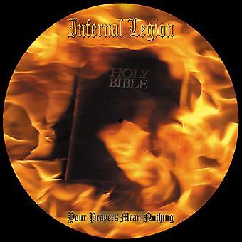 Infernal Legion - Your Prayers Mean Nothing [Vinyl] USA import
