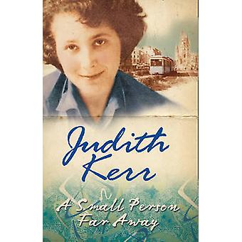 A Small Person Far Away by Judith Kerr - 9780007137626 Book