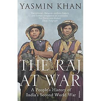 Raj i krig - ett folks historia av Indiens Understödjavärlden kriger av Yas