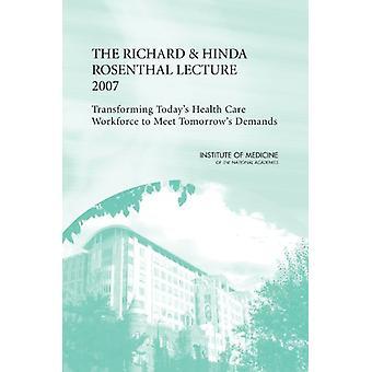 Le Richard et Hinda Rosenthal conférence 2007 - transformer aujourd'hui les d'il