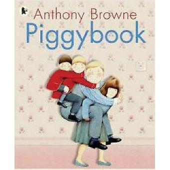 Piggybook by Anthony Browne - 9781406313284 Book